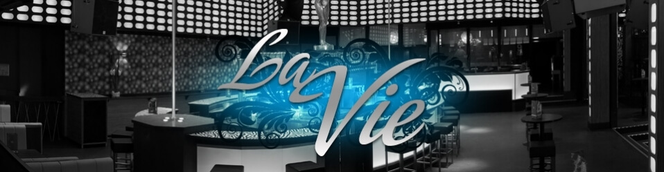 LA VIE - CLUB & LOUNGE